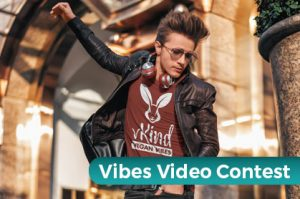 Vibes video contest