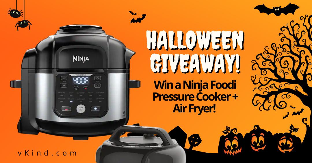 vkind halloween giveaway win a ninja foodi pressure cooker plus air fryer